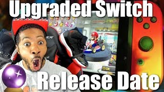 Upgraded Nintendo Switch Launch Date | New Switch Pro