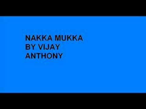 Nakka Mukka by Vijay Anthony