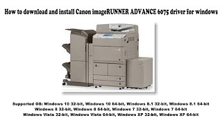 01. How to download and install Canon imageRUNNER ADVANCE 6075 driver Windows 10, 8.1, 8, 7, Vista, XP