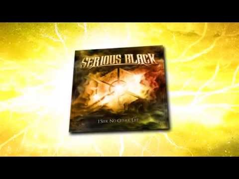 SERIOUS BLACK - I Seek No Other Life // official LYRIC video // AFM Records