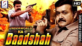 Underworld Ka Badshah - Dubbed Hindi Movies 2017 Full Movie HD l Anupam Kher, Mohan Lal