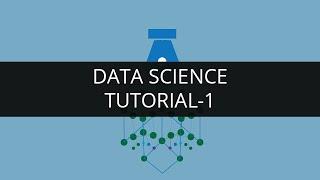Data Science Tutorial-1  Data Science Tutorial for Beginners-1   Edureka