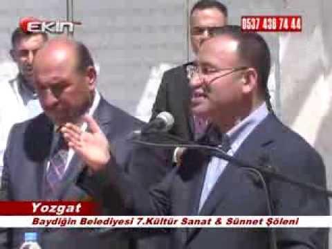 Başbakan Yard. Yozgat Milletvekili Bekir BOZDAĞ Baydiğinde