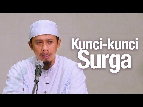 Pengajian Islam:  Kunci-kunci Masuk Surga - Ustadz Abdurrahman Thoyib, Lc.