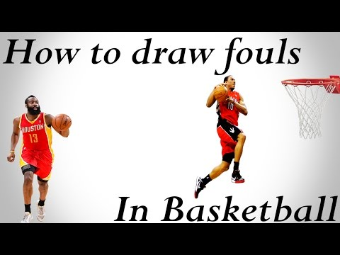 How To Draw Fouls In Basketball
