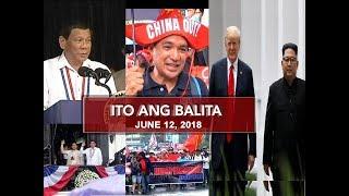 UNTV: Ito Ang Balita (June 12, 2018)