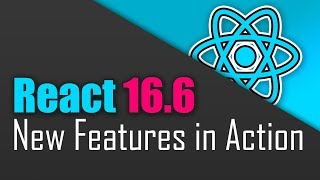 React 16.6 - What's New? Theory + Practice