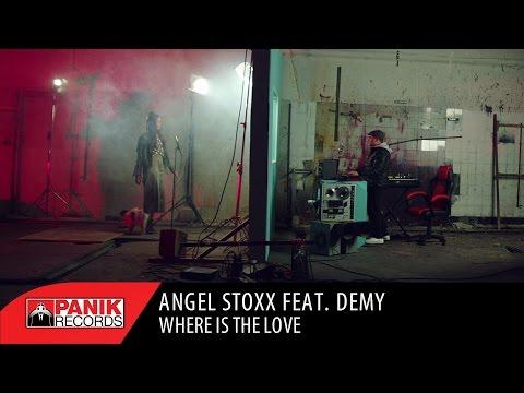 Angel Stoxx feat. Demy - Where Ιs Τhe Love