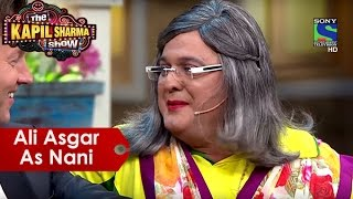 Ali Asgar As Nani | The Kapil Sharma Show | Best Of Comedy