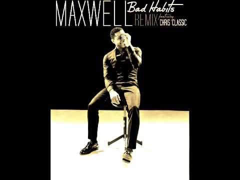 Maxwell Bad Habits  remix