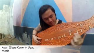 Download Lagu Ayah (Sape Cover) - Uyau moris Gratis STAFABAND