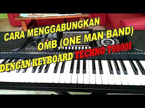 Cara menghubungkan keyboard techno 9800i dengan OMB