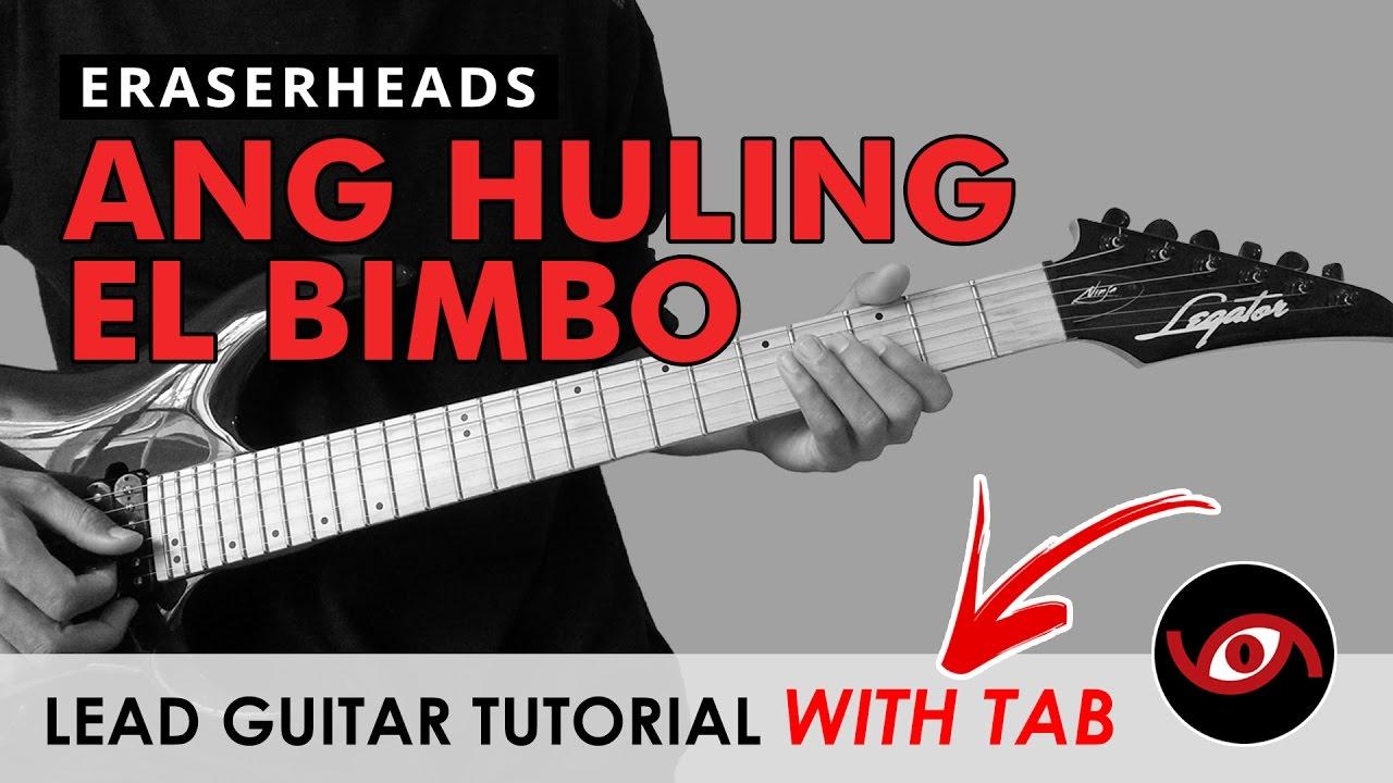 Ang Huling El Bimbo Eraserheads Lead Guitar Tutorial With Tab