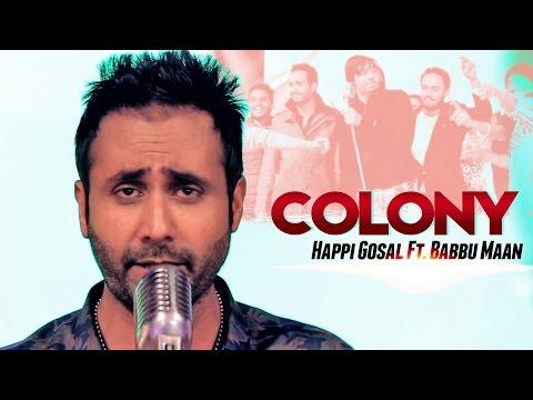 Happi Gosal Ft. Babbu Maan - Colony   Aah Chak 2015 video