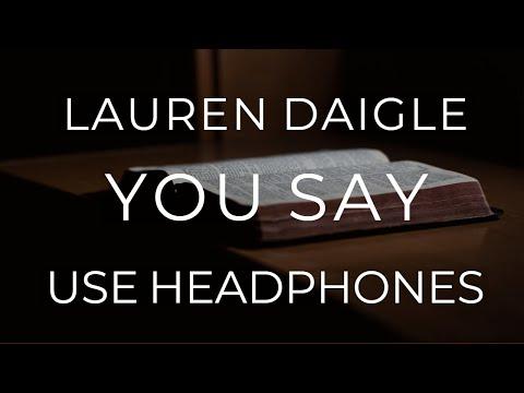 Lauren Daigle - You Say (8D AUDIO USE HEADPHONES)