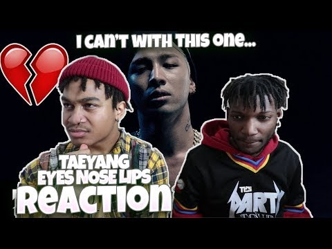 TAEYANG - 눈,코,입 (EYES, NOSE, LIPS) M/V - REACTION