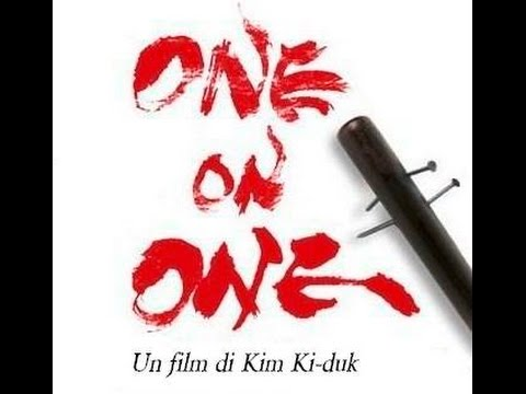 Kim Ki-duk • ONE ON ONE • trailer italiano HD