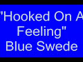 Blue Swede de Hooked On A Feeling