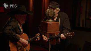 AMERICAN EPIC | Sessions: Willie Nelson and Merle Haggard | PBS