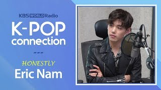 K-POP Connection special interview with Eric Nam : full version