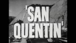 San Quentin 1937 Trailer