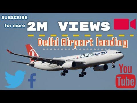 Delhi Airport landing