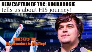 How NinjaBoogie Becomes Captain of TNC after playing for Mineski