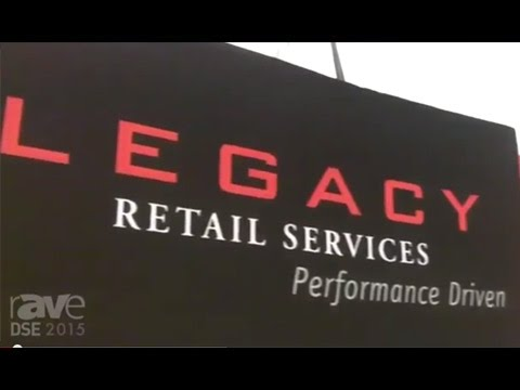 DSE 2015: Legacy Retail Services Talks About Their Installation Offerings