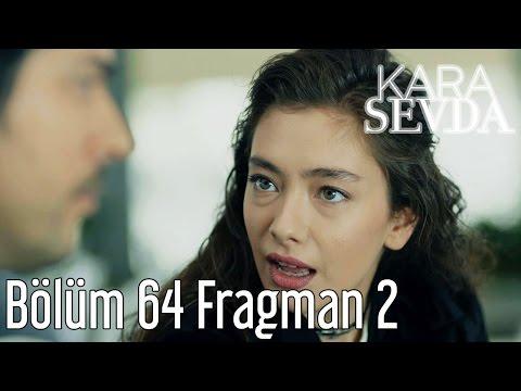 Kara Sevda 64. Bölüm 2. Fragman
