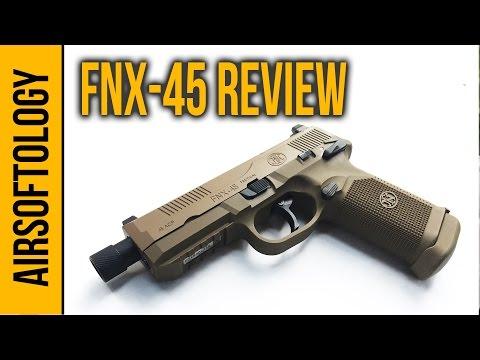 FNX 45 Pistol - A Modern Hand Canon   Airsoftology Review