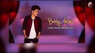 Bobby Antonio Cinta Harus Menunggu Official