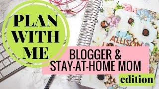 PLAN WITH ME | BLOGGER & SAHM EDITION (w/ Erin Condren LifePlanner)