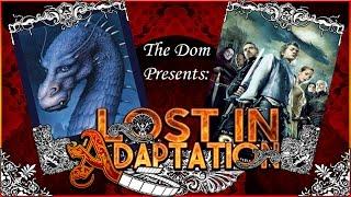 Eragon, Lost in Adaptation ~ The Dom