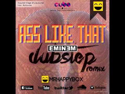 Eminem - Ass Like That- Dubstep Remix video