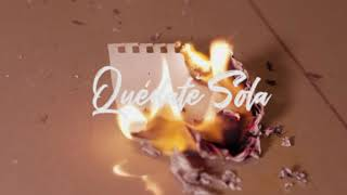 Jay Wheeler - Quédate Sola (Audio Cover)