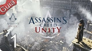 Assassins Creed Unity parte 1 Español PS4