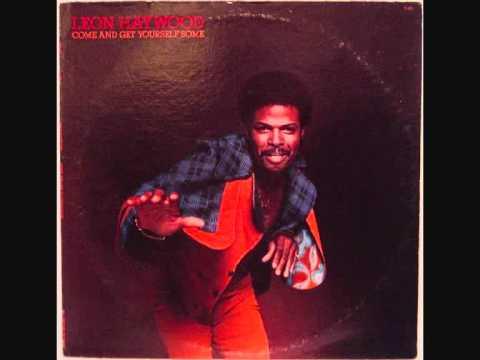 Leon Haywood - I Want a Do Something Freaky To You