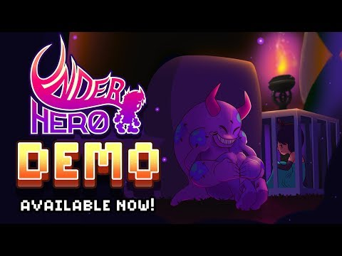 Underhero Demo Available! DOWNLOAD NOW!
