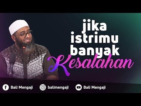 Video Singkat: Jika Istrimu Banyak Kesalahan - Ustadz Nizar Saad Jabal, Lc, M.Pd