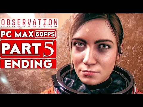 Download OBSERVATION ENDING Gameplay Walkthrough Part 5 1080p HD 60FPS PC MAX SETTINGS - No Commentary Mp4 baru