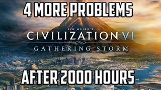 4 MORE Problems I have with Civ 6 after 2,000 Hours