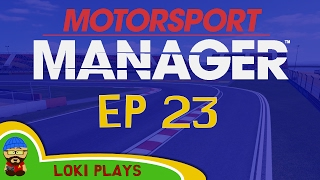 🐺🐶 Motorsport Manager PC - Lets Play EP23 - Fittipaldi the new Owen?