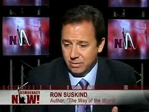 Ron Suskind -Bush Admin forging documents that led to war2/5