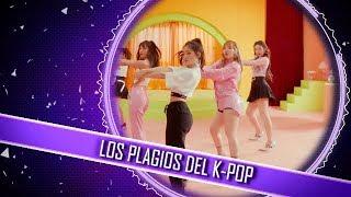 [Kover-POP] LOS PLAGIOS DEL K-POP :V