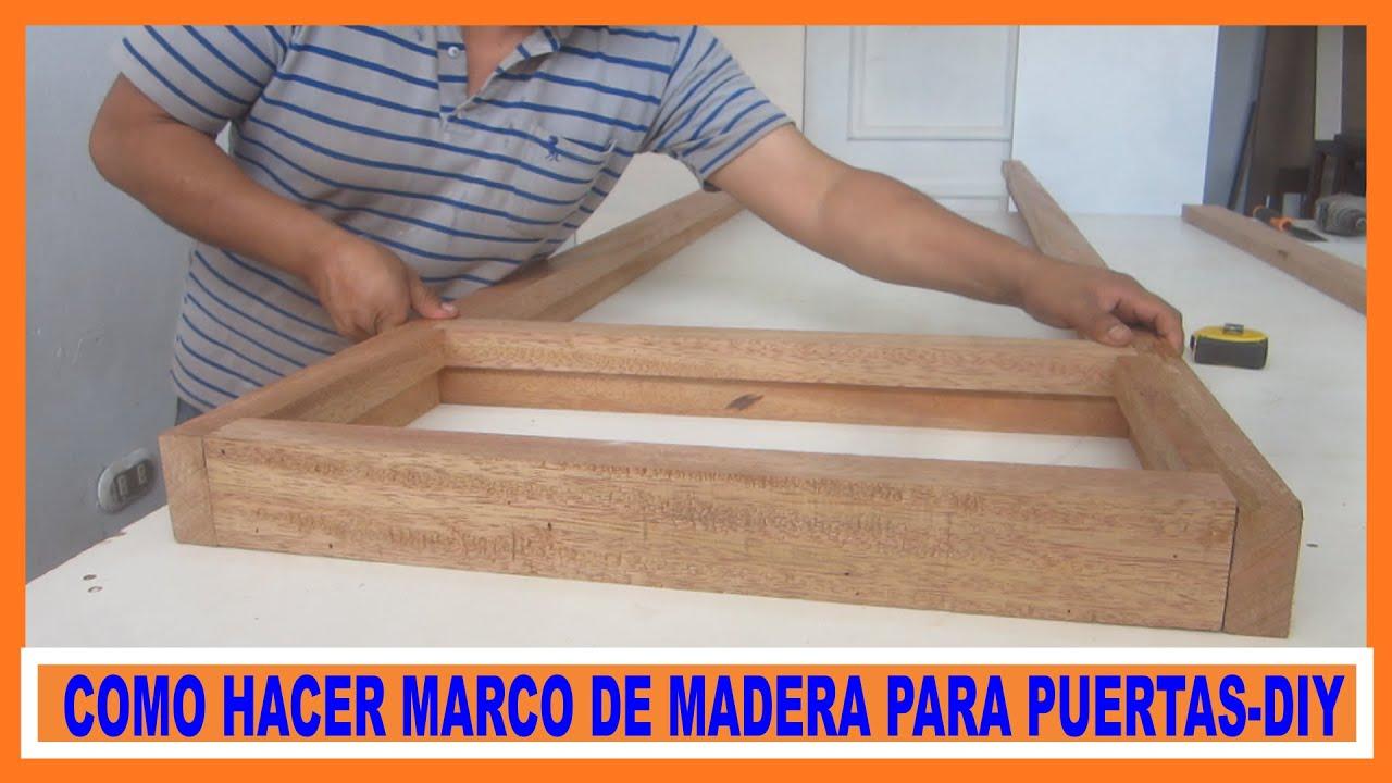 Como hacer marco de madera para puerta contraplacada how for Como hacer una puerta de madera