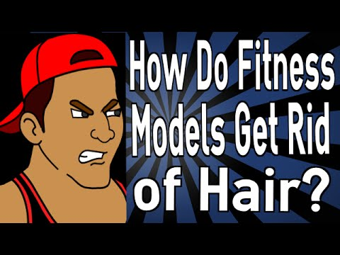 How Do Fitness Models Get Rid Of Hair? video