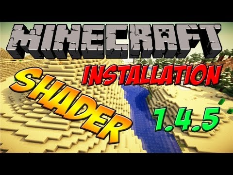 [1.4.5] Shader: UPDATE - Installation + Vorstellung - Minecraft Mods & Reviews [German|HD]