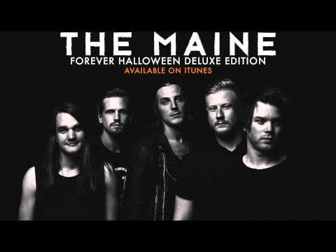 The Maine - Bliss