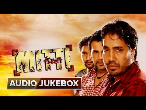 Mitti - Jukebox (Full Songs)