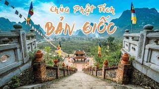Chùa Phật Tích Trúc Lâm Bản Giốc - Ngôi Chùa Biên Giới Có Vị Trí Tuyệt Vời